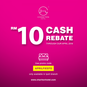 "Enjoy up to RM10 cash rebate using this exclusive promo code ""APRILFIESTO"" through our April 2018."